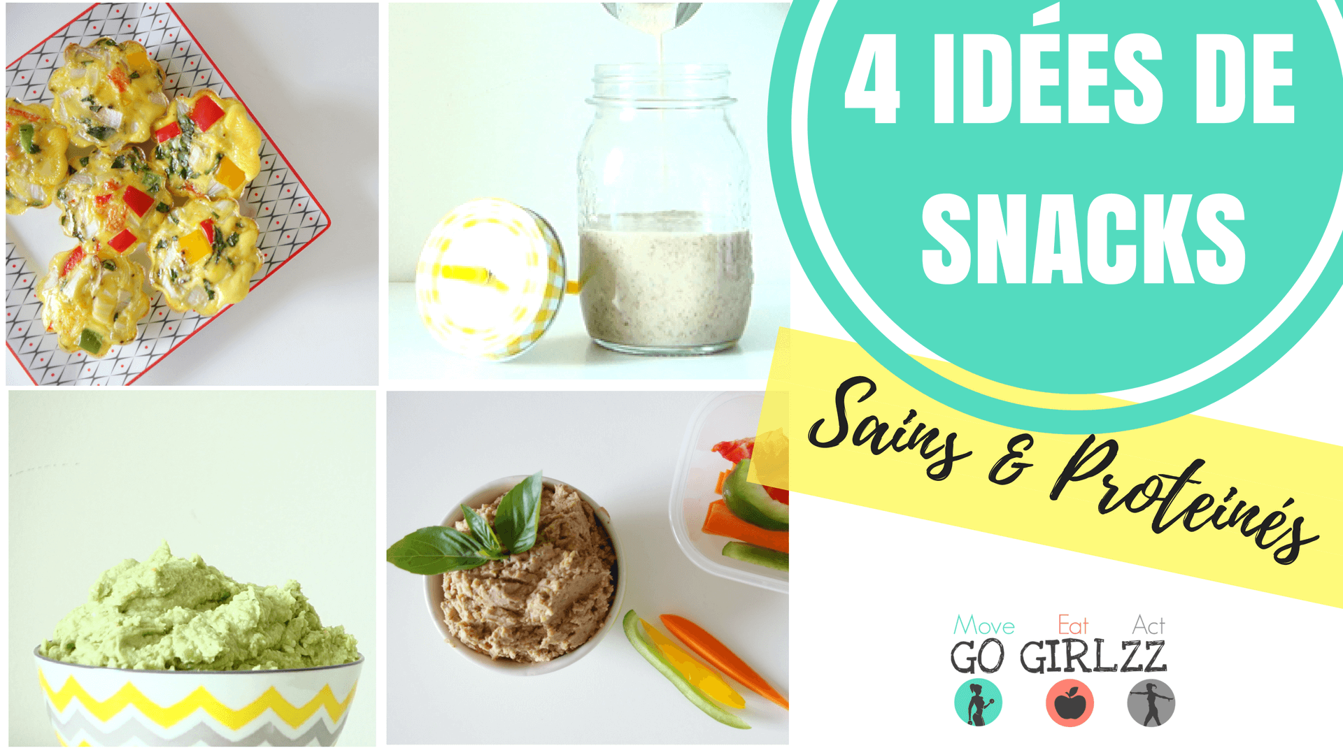 4 snacks sains proteines