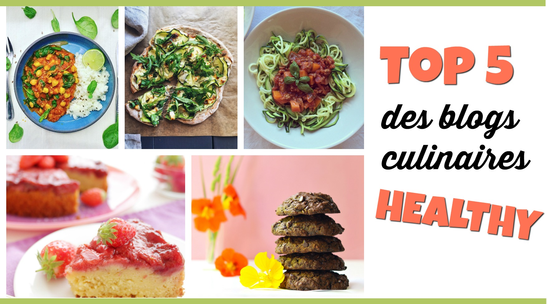 TOP 5 DES BLOGS CULINAIRES HEALTHY
