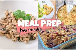 MES MEAL PREPS – KIDS FRIENDLY #1